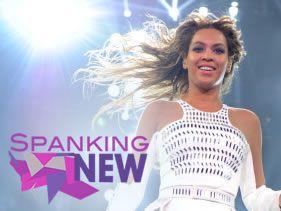 Spanking New week: Beyonce!