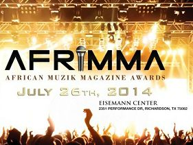 The African Muzik Magazine Awards (AFRIMMA) will take place on 26 July 2014.