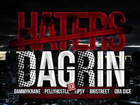 "DaGrin's tribute song ""Haters"" out"