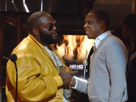 Rick Ross and Jay Z!