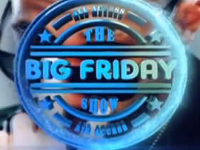 Glo presents The Big Friday Show