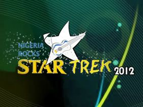 Nigeria Rocks Star Trek 2012