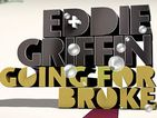 Eddie Griffin: Going For Broke